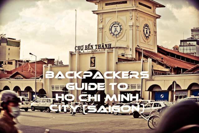 Backpackers guide to Ho Chi Minh City (Saigon)