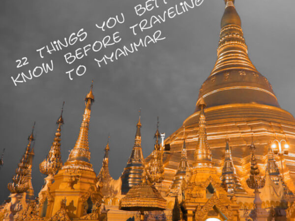 22 things you better know before traveling to Myanmar