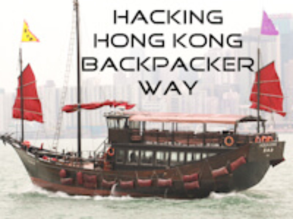 Hacking Hong Kong the backpacker way