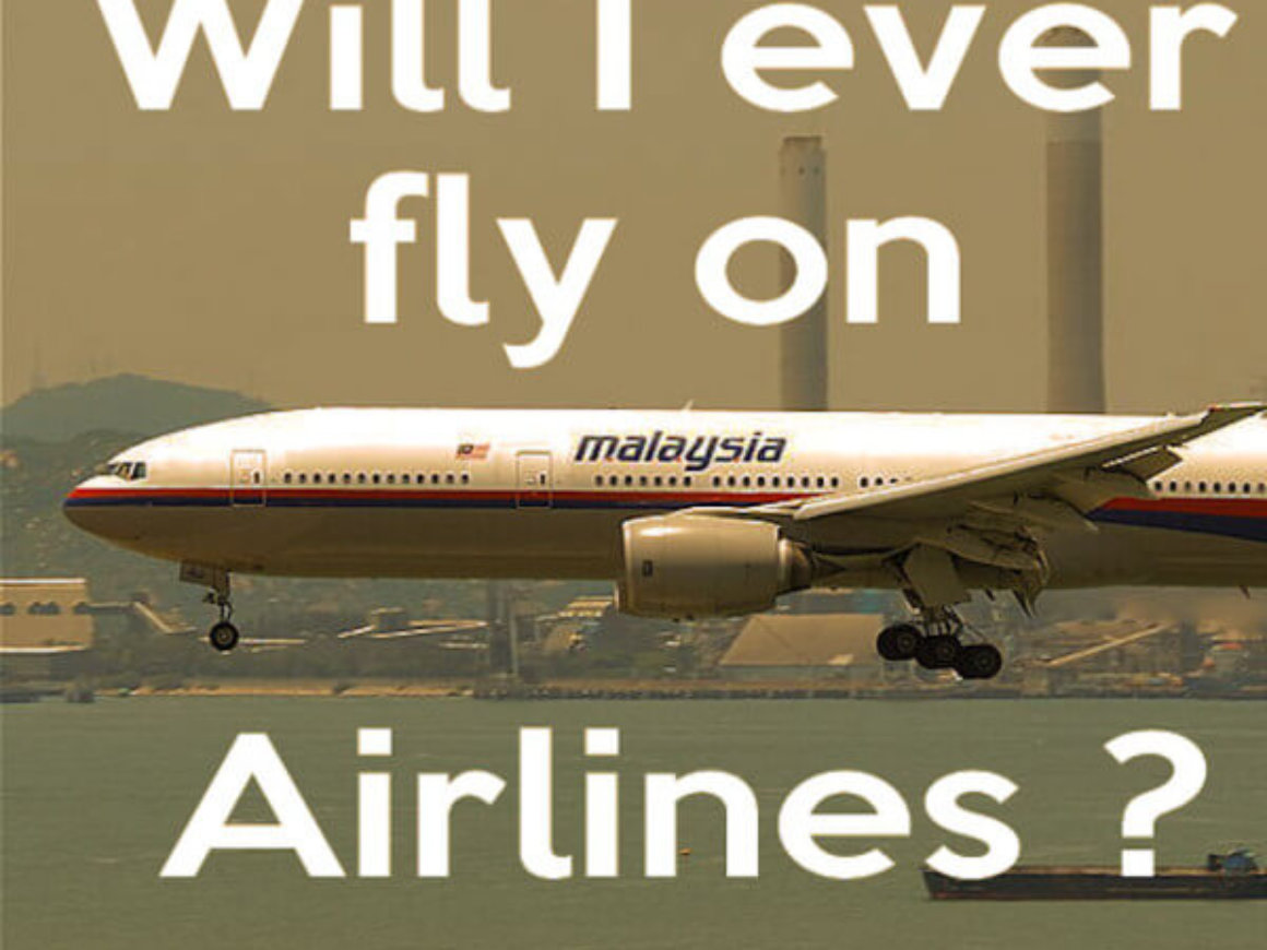 Will I ever fly on Malaysia Airlines